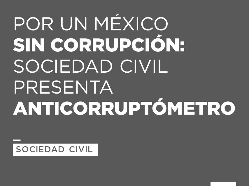Mexico Sin Corrupcion Por un México Sin Corrupción