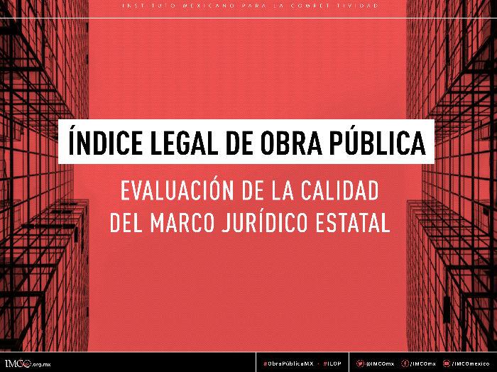 Índice Legal de Obra Pública: Evaluación de la calidad del marco ...