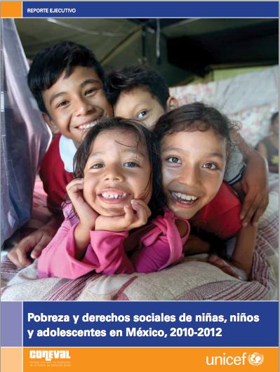 Pobreza y  Derechos Sociales de Niños, Niñas y Adolescentes en México, 2010-2012
