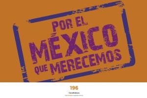 Por el México que merecemos