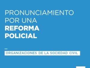 pronunciamiento-reforma-policial