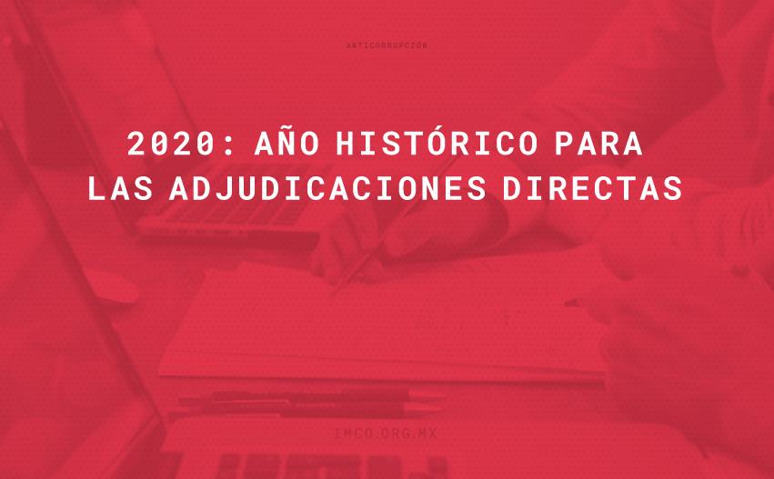 ADJUDICACIONES DIRECTAS EN EL GOBIERNO FEDERAL