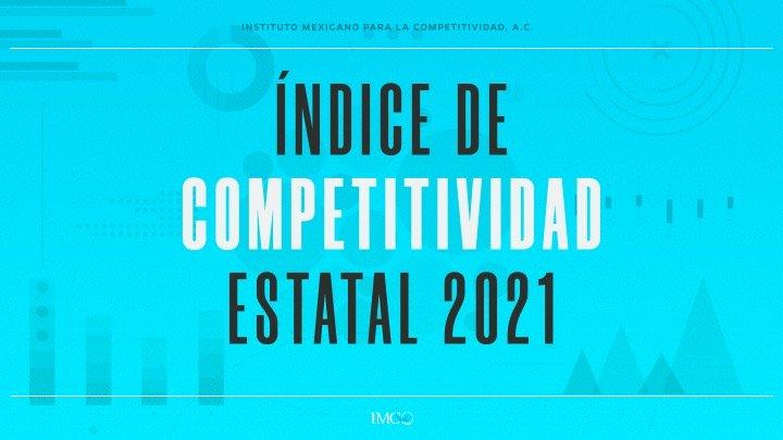 Índice de Competitividad Estatal 2021 del IMCO