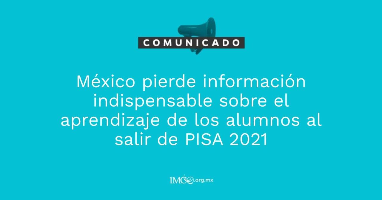 México sale de PISA 2021_IMCO